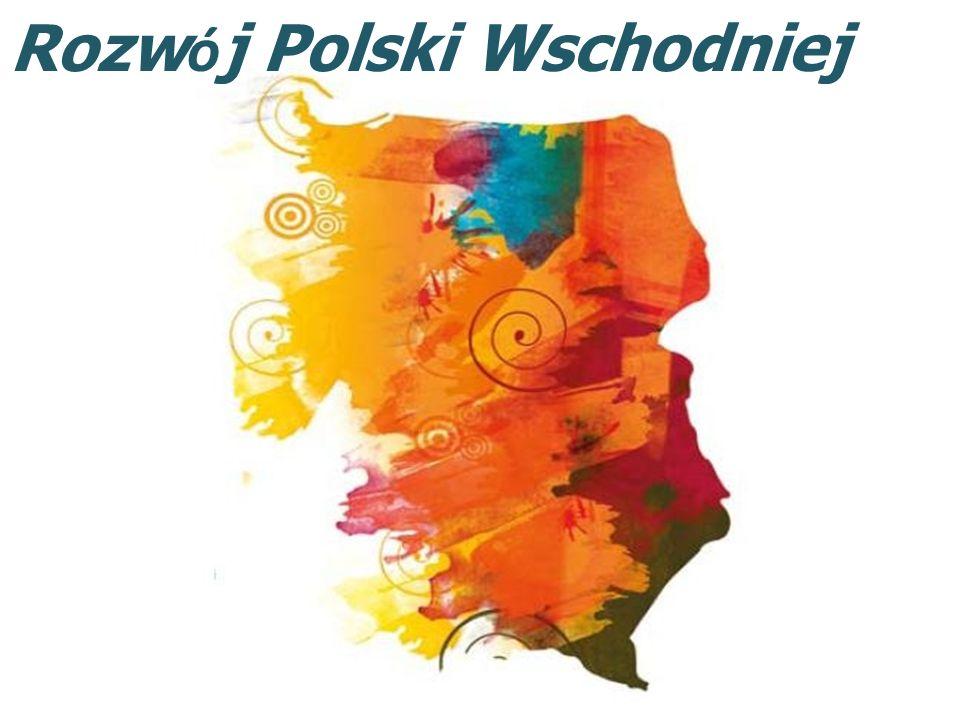 Rozw ó j Polski Wschodniej