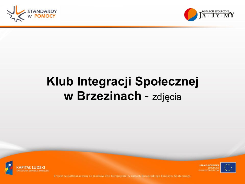 Klub Integracji Społecznej w Brzezinach - zdjęcia