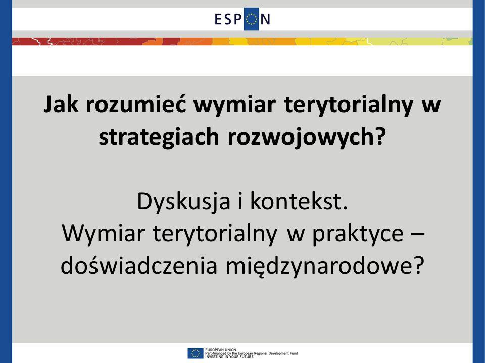 Jak rozumieć wymiar terytorialny w strategiach rozwojowych.