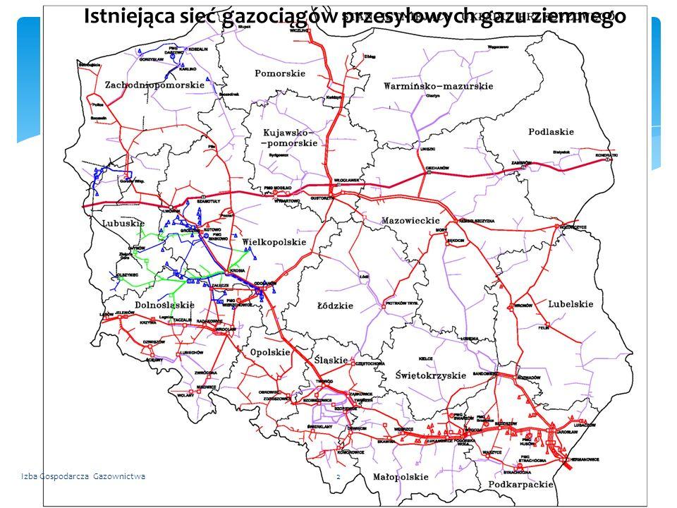 Sieć Istniejąca sieć gazociągów przesyłowych gazu ziemnego Izba Gospodarcza Gazownictwa2