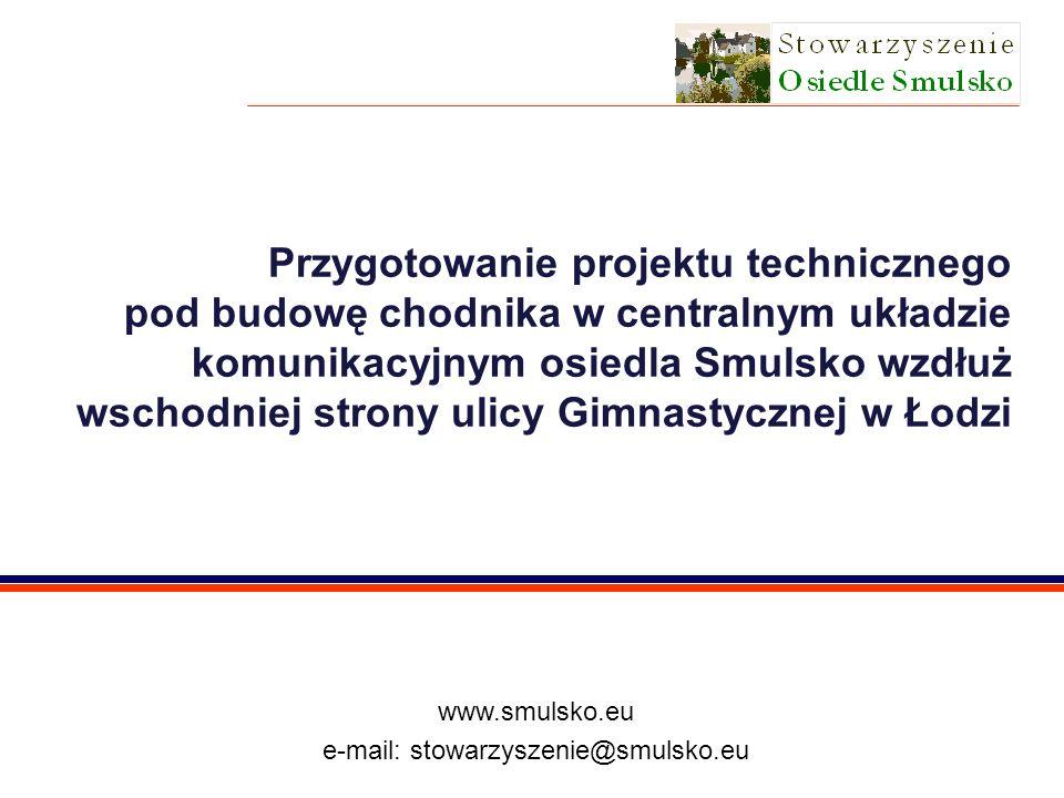 © Marcin Michalak stowarzyszenie@smulsko.eu 5.