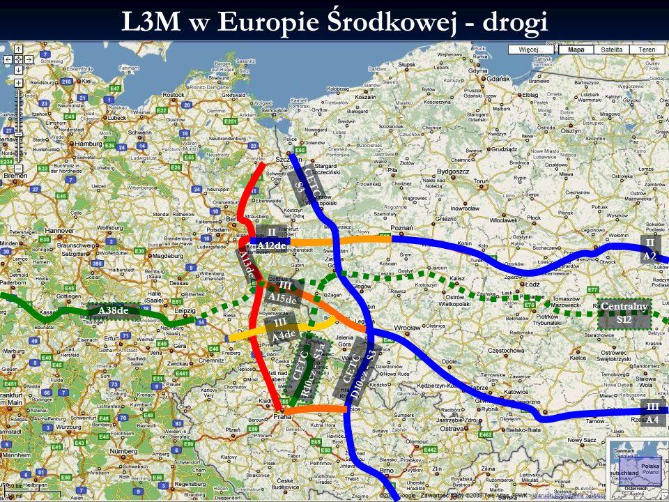 2014-01-21 13:03 3L3M -Infrastruktura komunikacyjna L3M w Europie Środkowej - drogi II A12de II A2 III A4 III A4de III A15de CETC S3 CETC D10cz - S3 C