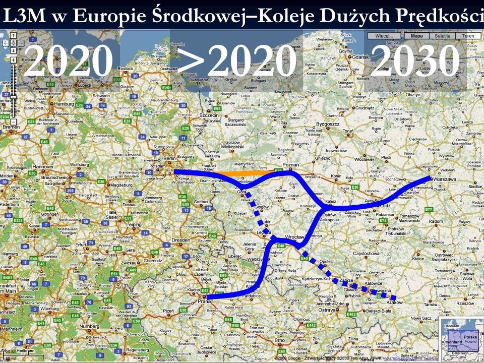 2014-01-21 13:03 6L3M -Infrastruktura komunikacyjna L3M w Europie Środkowej–Koleje Dużych Prędkości 2020>20202030