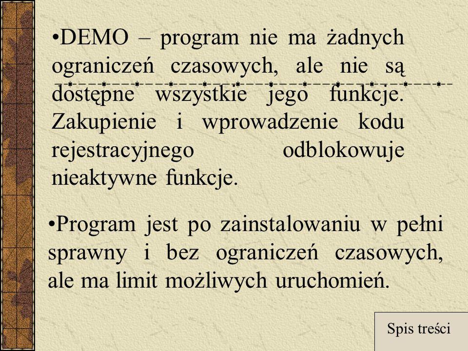 DEMO – program nie ma żadnych ograniczeń czasowych, ale nie są dostępne wszystkie jego funkcje.