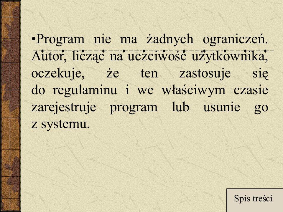 Program nie ma żadnych ograniczeń.