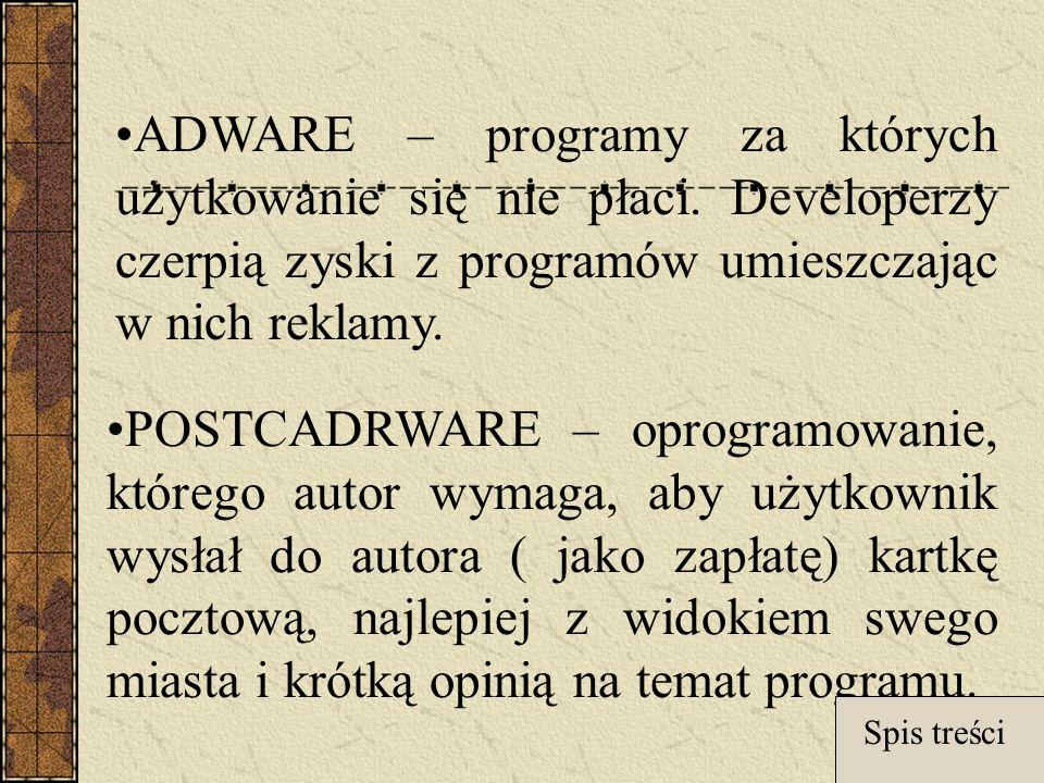 ADWARE – programy za których użytkowanie się nie płaci.