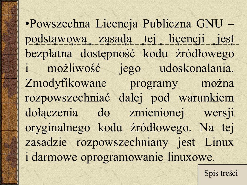 Powszechna Licencja Publiczna GNU – podstawową zasadą tej licencji jest bezpłatna dostępność kodu źródłowego i możliwość jego udoskonalania.