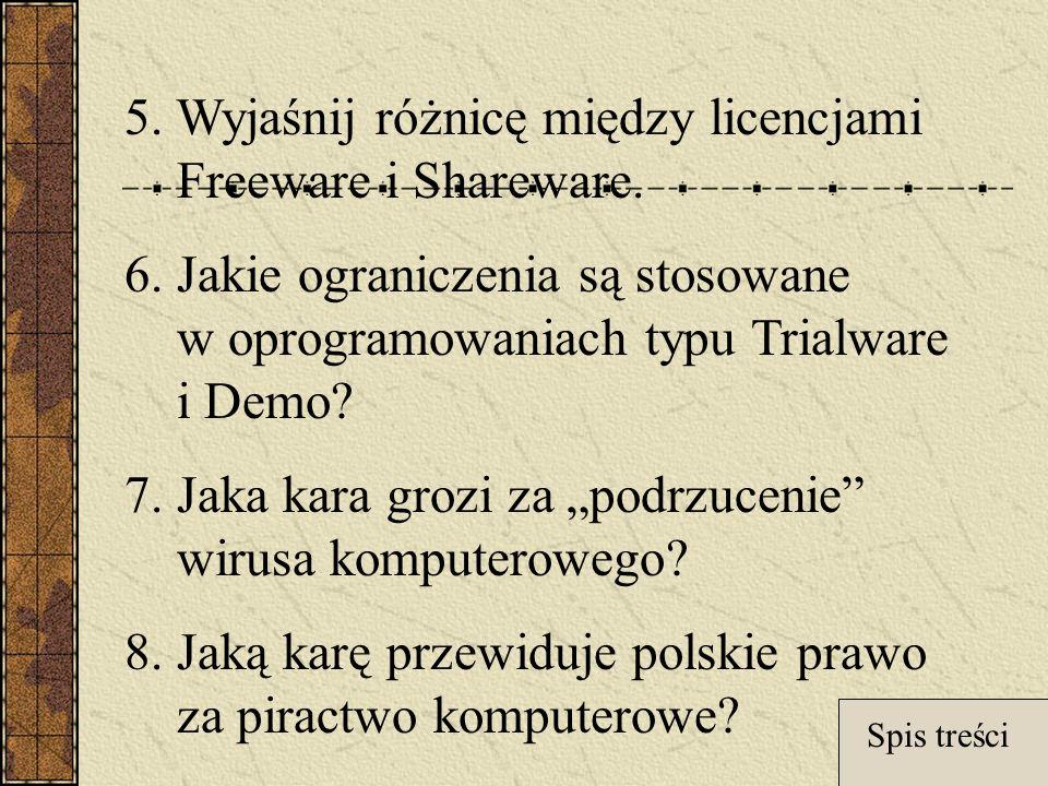 5.Wyjaśnij różnicę między licencjami Freeware i Shareware.