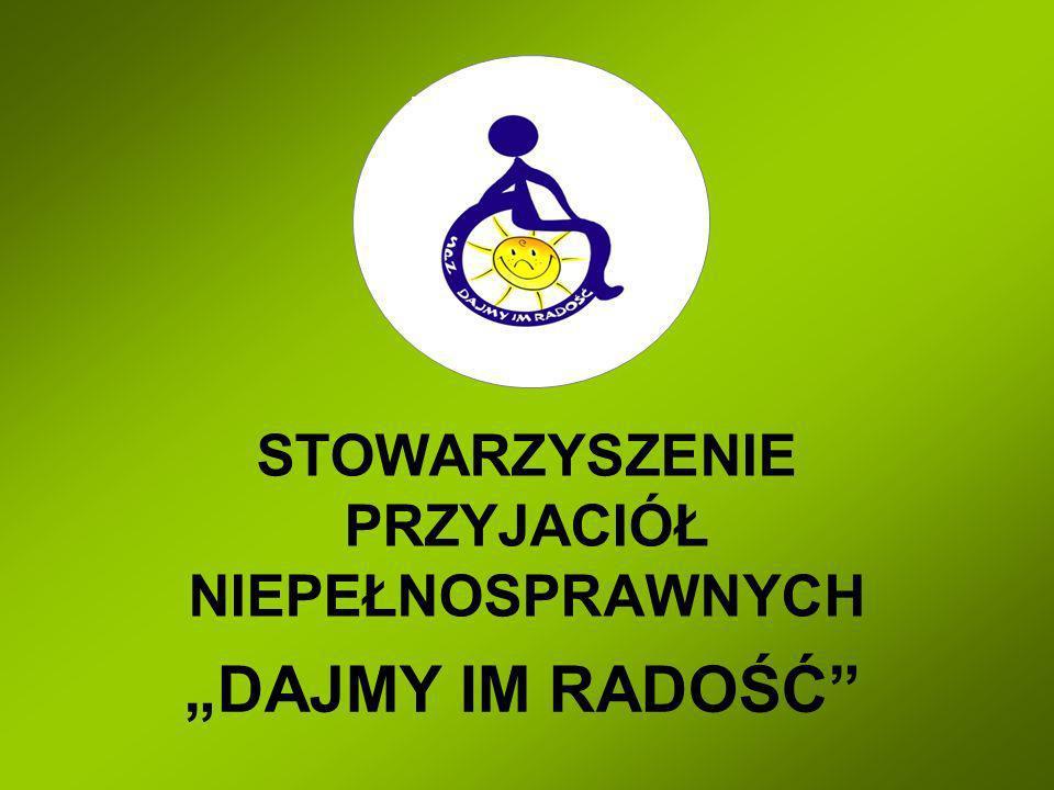 Stowarzyszenie Przyjaciół Niepełnosprawnych Dajmy im radość działa na terenie miasta Słupsk oraz powiatu słupskiego od sierpnia 2005 roku.