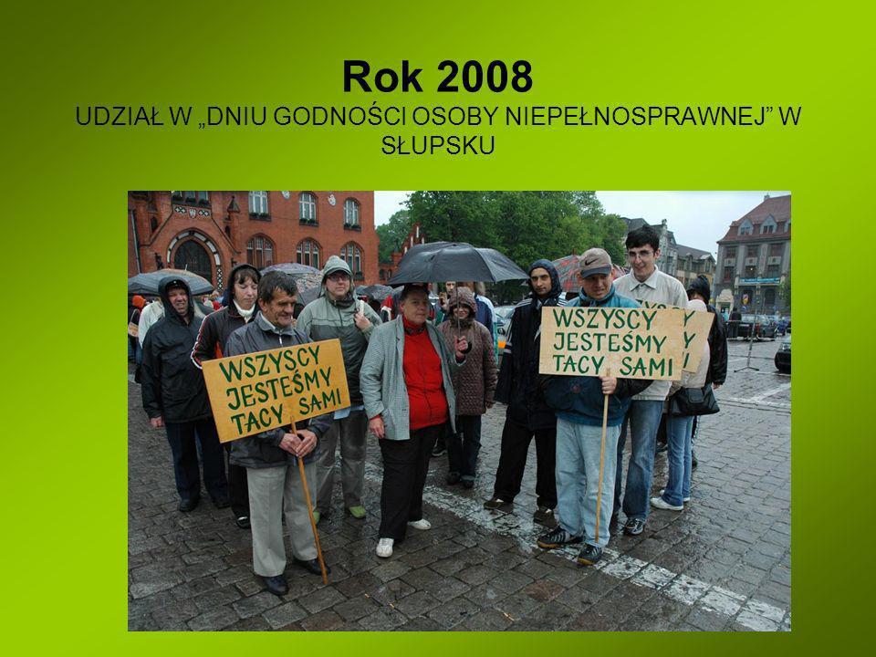 Rok 2008 UDZIAŁ W DNIU GODNOŚCI OSOBY NIEPEŁNOSPRAWNEJ W SŁUPSKU
