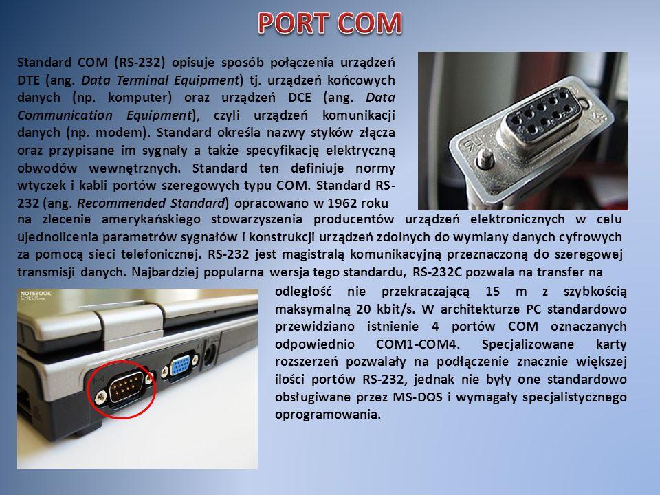 Standard COM (RS-232) opisuje sposób połączenia urządzeń DTE (ang. Data Terminal Equipment) tj. urządzeń końcowych danych (np. komputer) oraz urządzeń