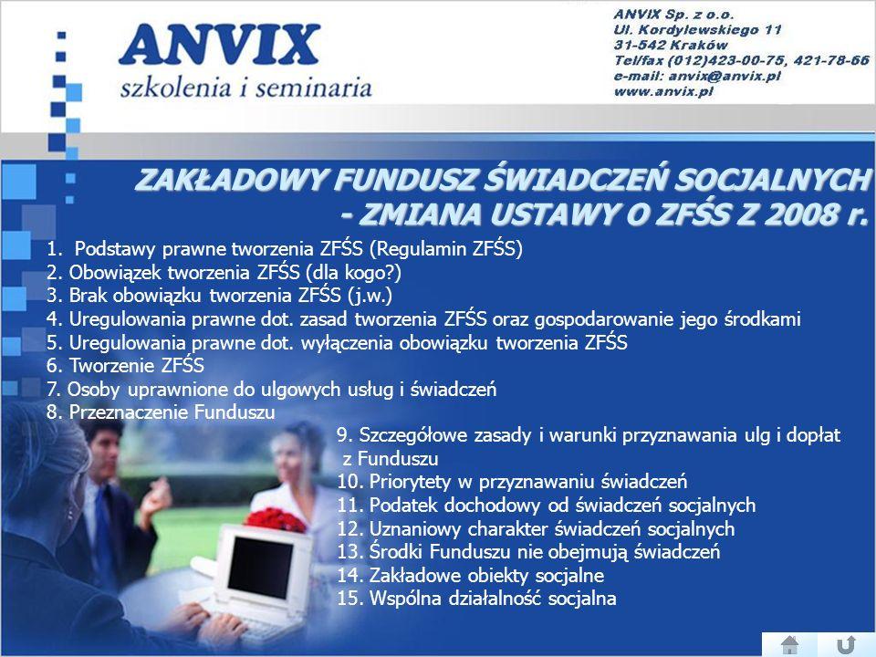ZAKŁADOWY FUNDUSZ ŚWIADCZEŃ SOCJALNYCH - ZMIANA USTAWY O ZFŚS Z 2008 r.