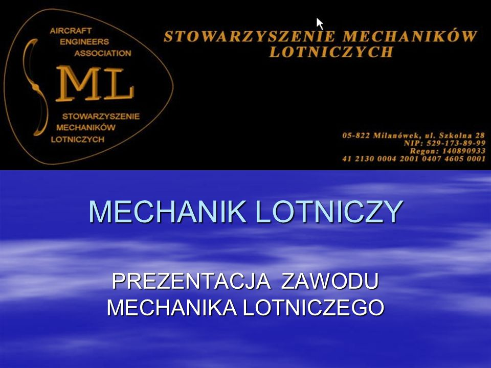 Definicja Mechanik lotniczy jest to wysokiej klasy specjalista, upoważniony do poświadczania czynności wykonywanych na samolocie, zgodnych z obowiązującymi normami europejskimi Part - 66 Mechanik lotniczy jest to wysokiej klasy specjalista, upoważniony do poświadczania czynności wykonywanych na samolocie, zgodnych z obowiązującymi normami europejskimi Part - 66