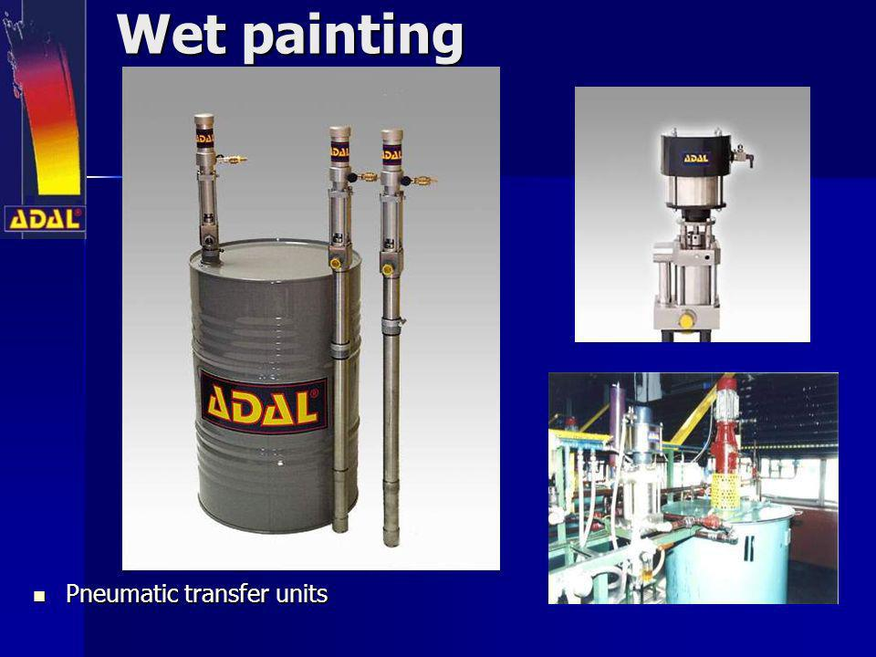 Wet painting Pneumatic transfer units Pneumatic transfer units