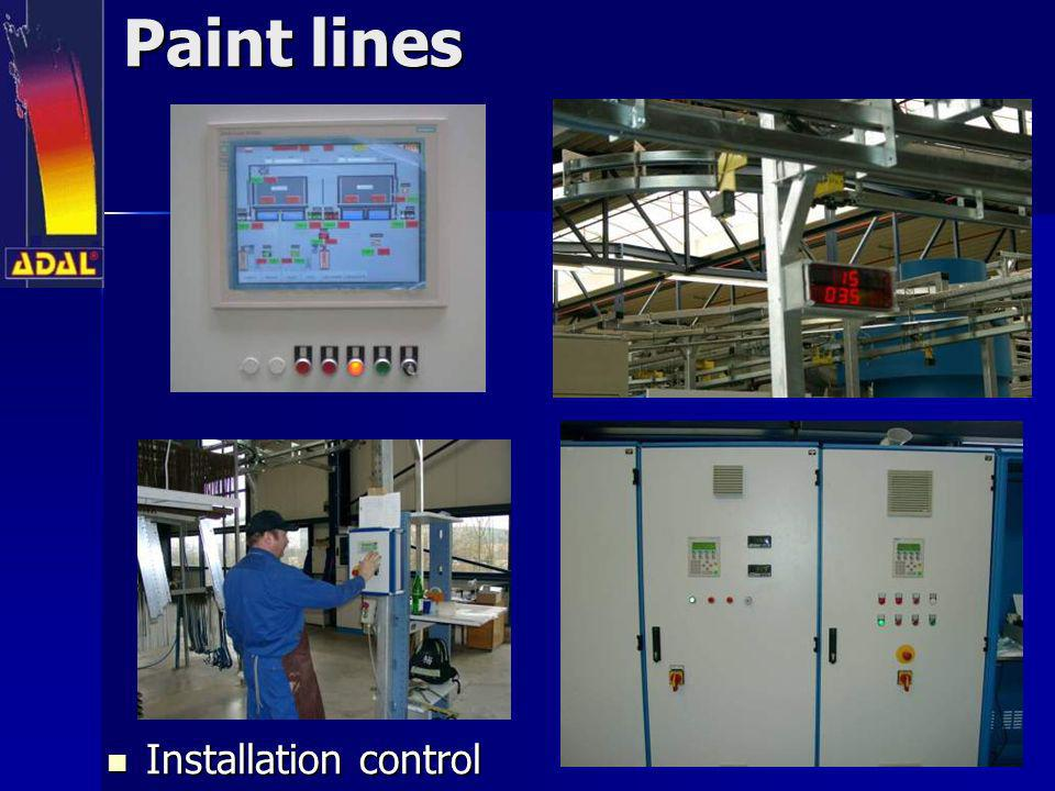 Paint lines Installation control Installation control