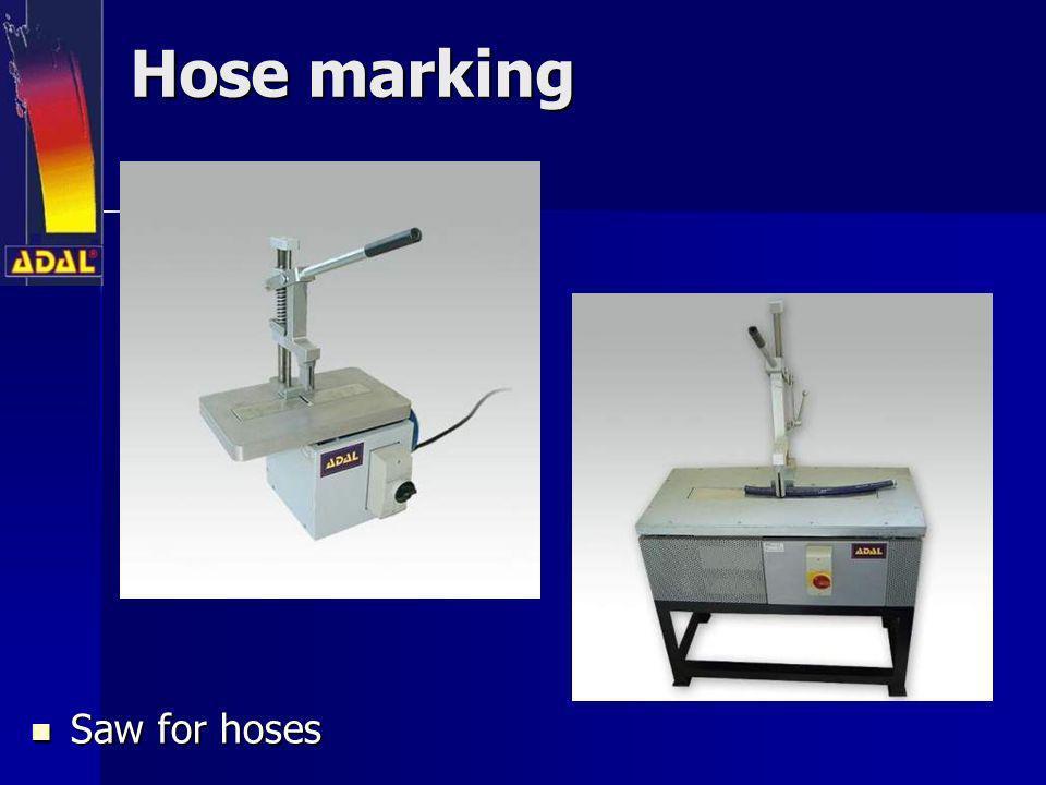 Hose marking Saw for hoses Saw for hoses
