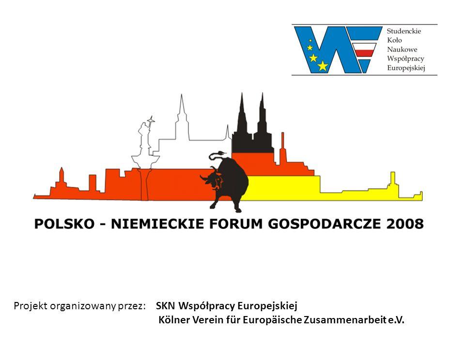 Projekt organizowany przez: SKN Współpracy Europejskiej Kölner Verein für Europäische Zusammenarbeit e.V.