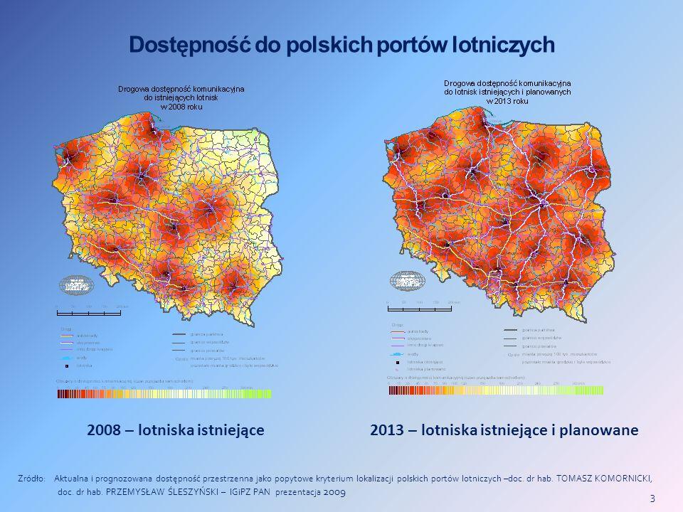 3 Dostępność do polskich portów lotniczych Zródło: Aktualna i prognozowana dostępność przestrzenna jako popytowe kryterium lokalizacji polskich portów lotniczych –doc.