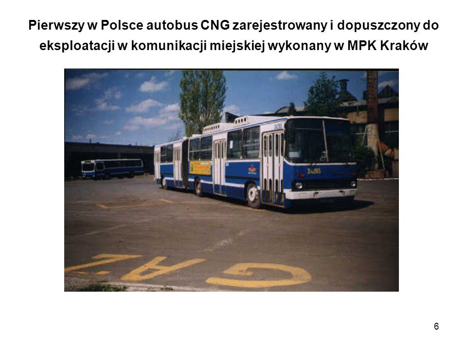 6 Pierwszy w Polsce autobus CNG zarejestrowany i dopuszczony do eksploatacji w komunikacji miejskiej wykonany w MPK Kraków