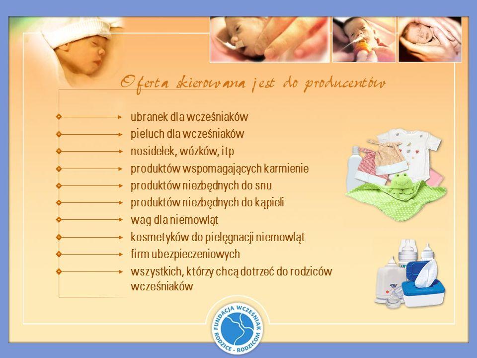 ubranek dla wcześniaków pieluch dla wcześniaków nosidełek, wózków, itp produktów wspomagających karmienie produktów niezbędnych do snu produktów niezb