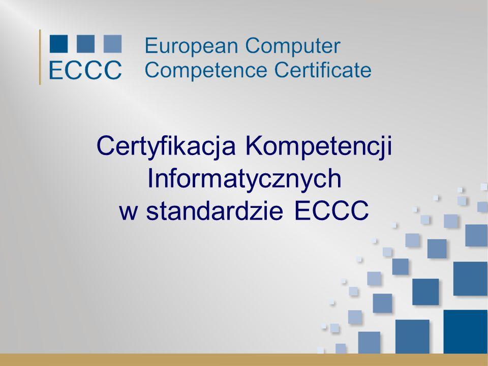 Certyfikacja Kompetencji Informatycznych w standardzie ECCC