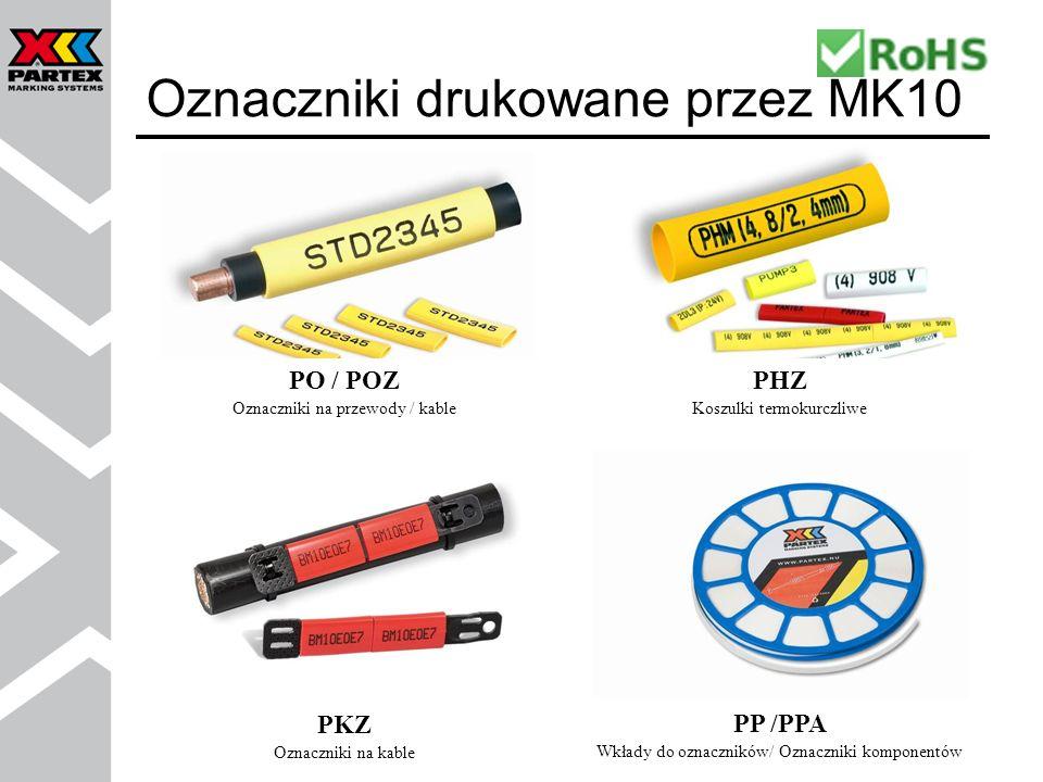 PO/POZ oznaczniki na przewody PO-01 do PO-09 na przewody Ø 1.4 do 7.0 mm, AWG 22 – 6 Standardowe kolory: żółty i biały Pakowane na rolkach Znakowanie przewodów PT+/PTZ/PTC z profilem PP-046 PT+/PTZ przezroczysty oznacznik z kieszenią na etykietę, na przewody Ø 1.2 do 22.0 mm, AWG 22 – 5/0 PTC oznacznik wciskany z kieszenią na etykietę, na przewody Ø 2.4 do 7.2 mm, AWG 22 – 7 PP-046 płaski profil w kolorze białym i żółtym, pakowany na dyskach