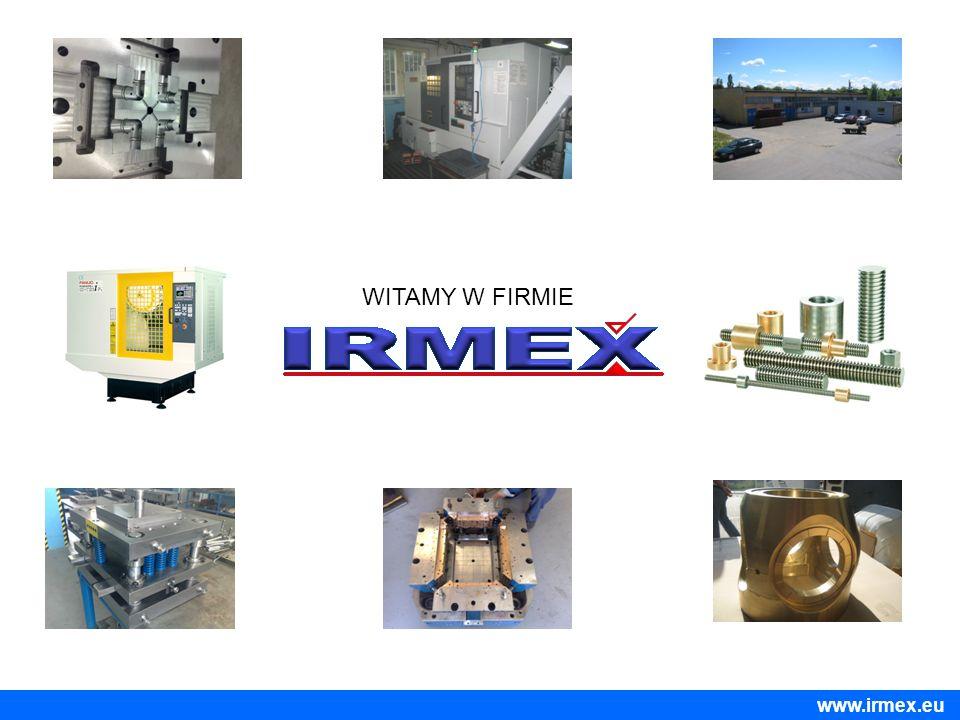 WITAMY W FIRMIE www.irmex.eu