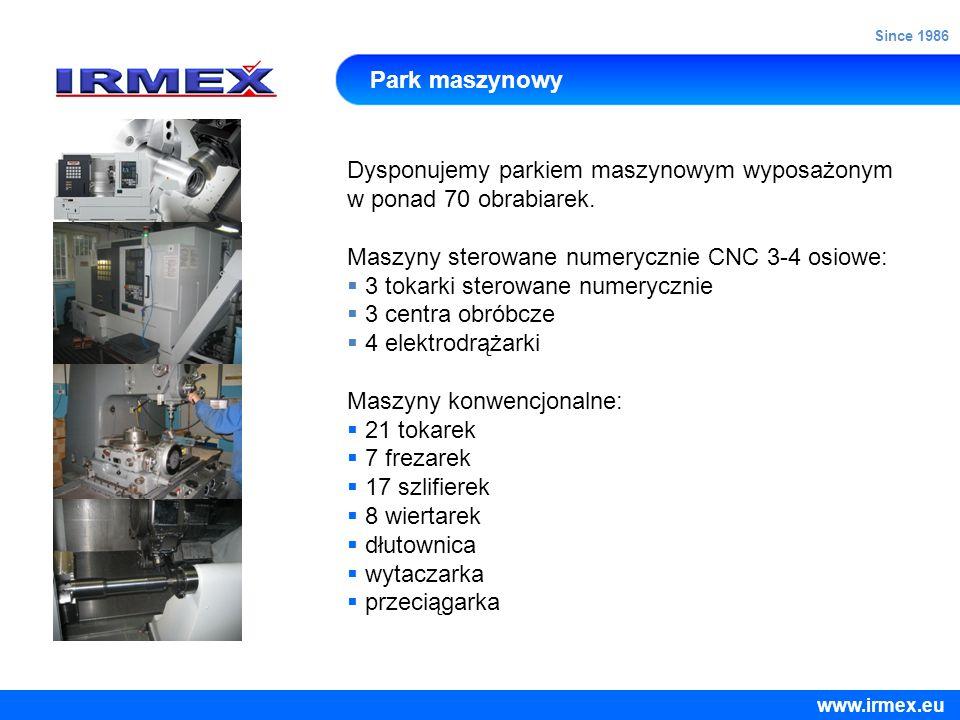Park maszynowy Dysponujemy parkiem maszynowym wyposażonym w ponad 70 obrabiarek. Maszyny sterowane numerycznie CNC 3-4 osiowe: 3 tokarki sterowane num