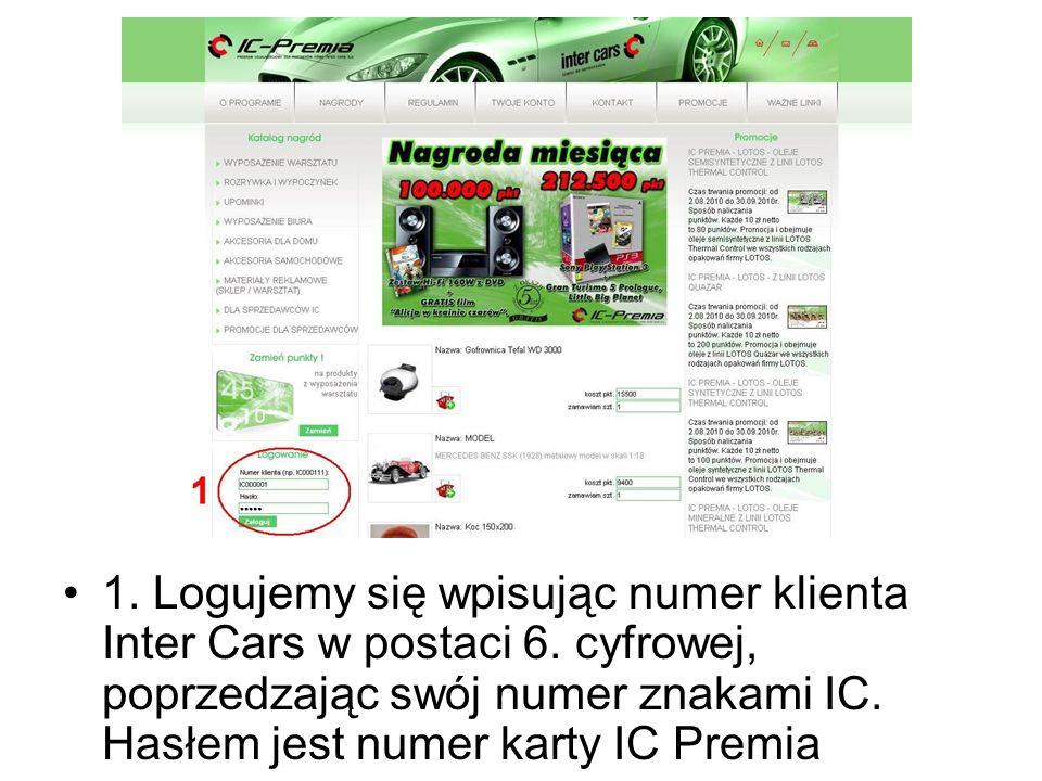 1. Logujemy się wpisując numer klienta Inter Cars w postaci 6. cyfrowej, poprzedzając swój numer znakami IC. Hasłem jest numer karty IC Premia