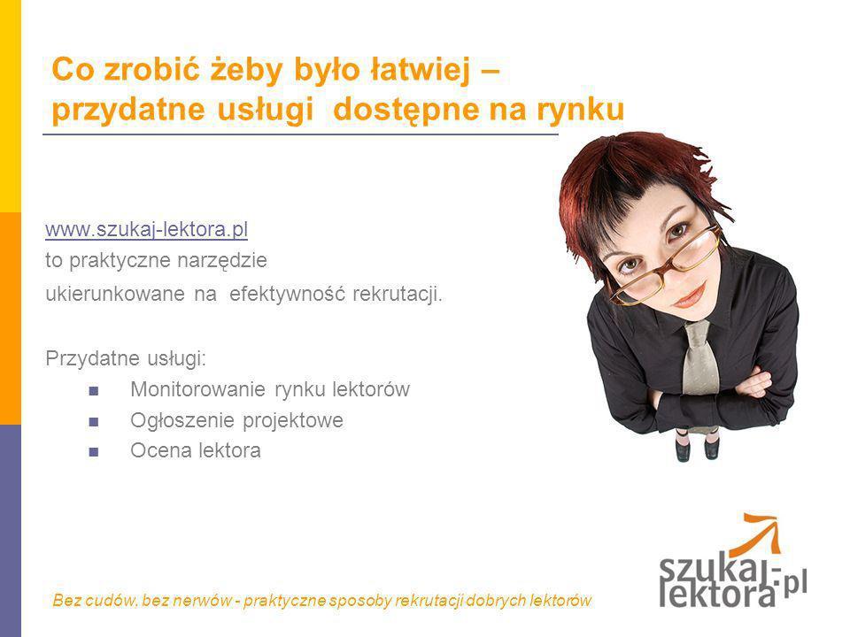 Co zrobić żeby było łatwiej – przydatne usługi dostępne na rynku www.szukaj-lektora.pl to praktyczne narzędzie ukierunkowane na efektywność rekrutacji