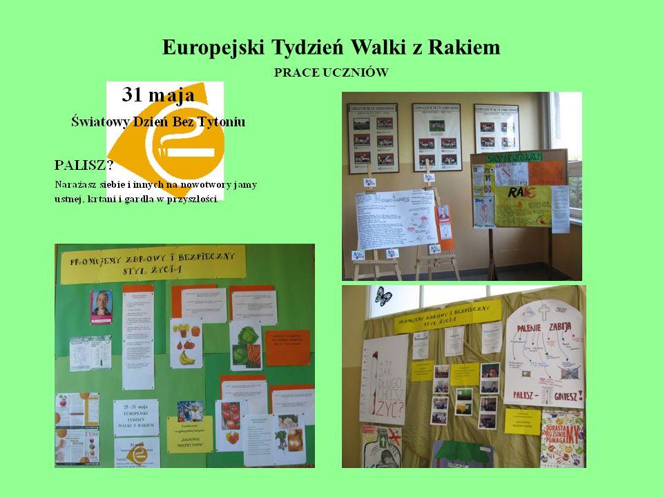 Europejski Tydzień Walki z Rakiem PRACE UCZNIÓW