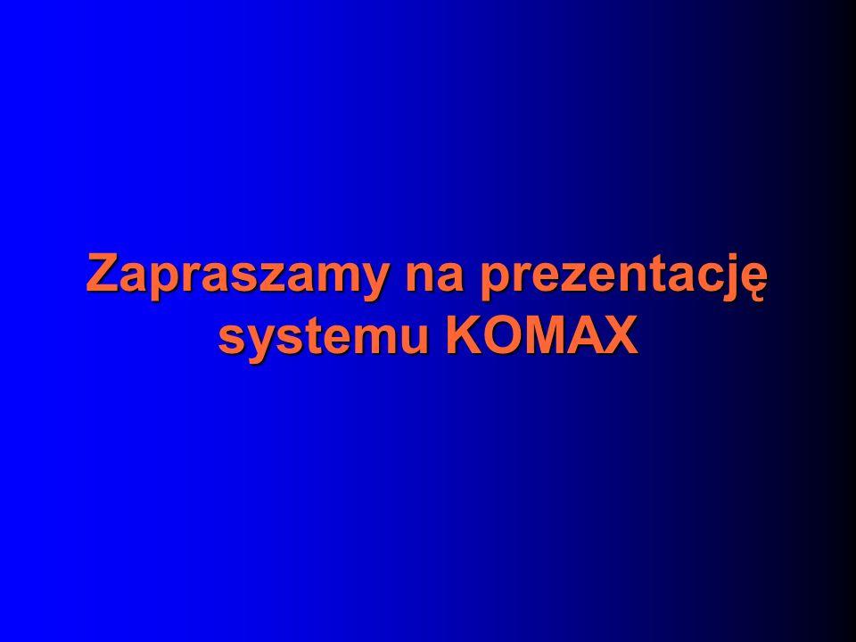 Zapraszamy na prezentację systemu KOMAX