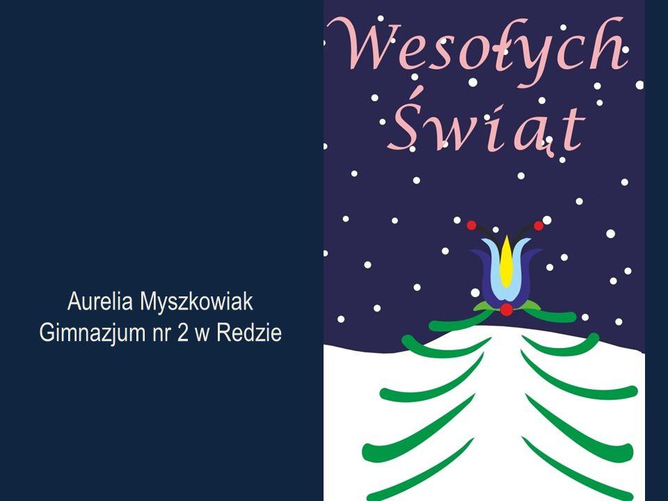 Aurelia Myszkowiak Gimnazjum nr 2 w Redzie