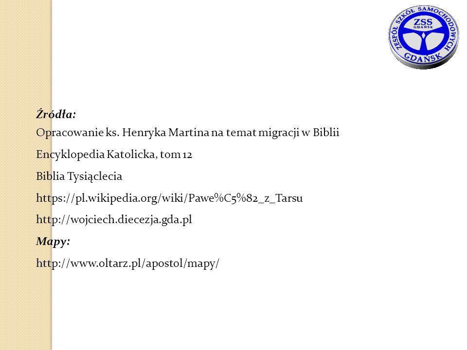 Źródła: Opracowanie ks. Henryka Martina na temat migracji w Biblii Encyklopedia Katolicka, tom 12 Biblia Tysiąclecia https://pl.wikipedia.org/wiki/Paw