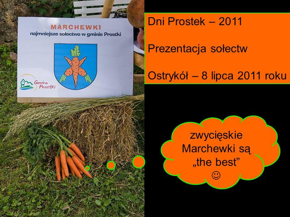 Dni Prostek – 2011 Prezentacja sołectw Ostrykół – 8 lipca 2011 roku zwycięskie Marchewki sąthe best
