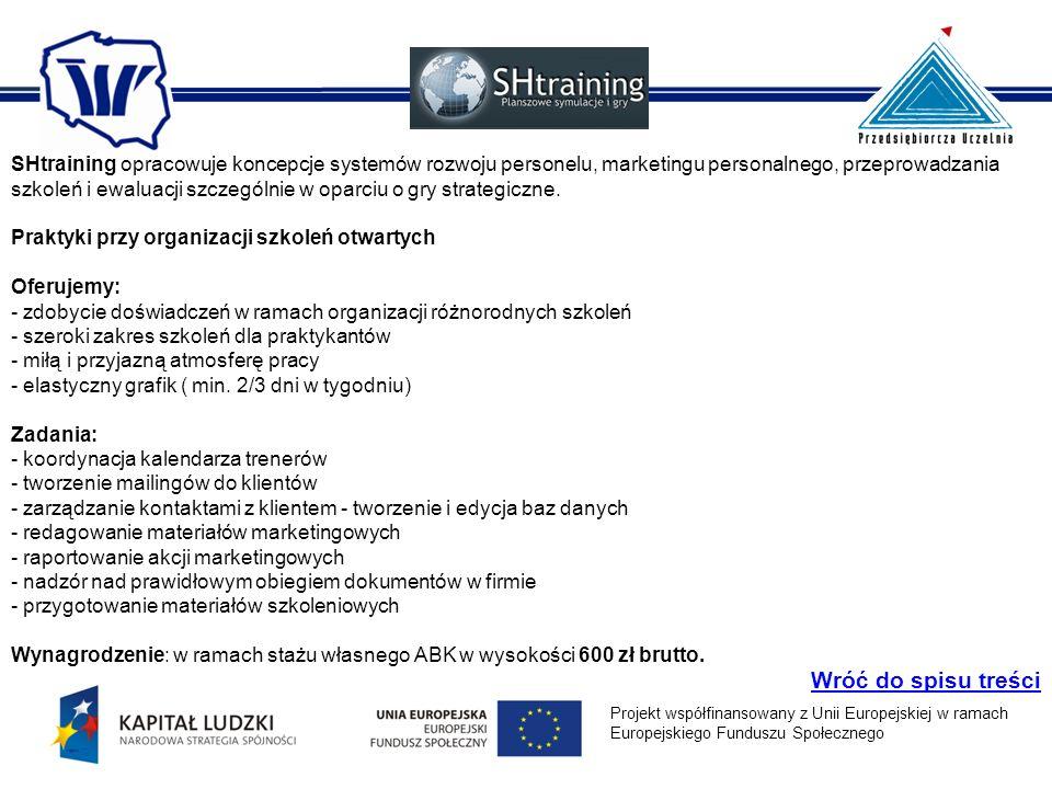 SHtraining opracowuje koncepcje systemów rozwoju personelu, marketingu personalnego, przeprowadzania szkoleń i ewaluacji szczególnie w oparciu o gry s