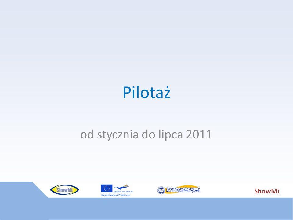 ShowMi Pilotaż od stycznia do lipca 2011