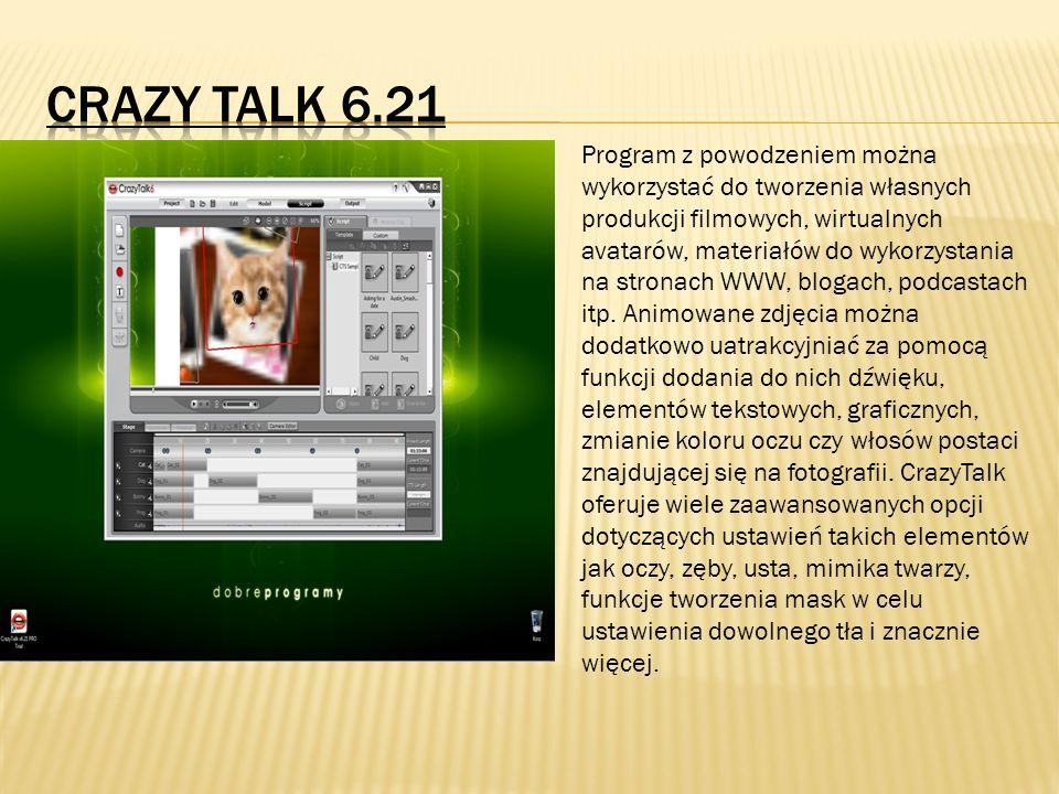 Program z powodzeniem można wykorzystać do tworzenia własnych produkcji filmowych, wirtualnych avatarów, materiałów do wykorzystania na stronach WWW,