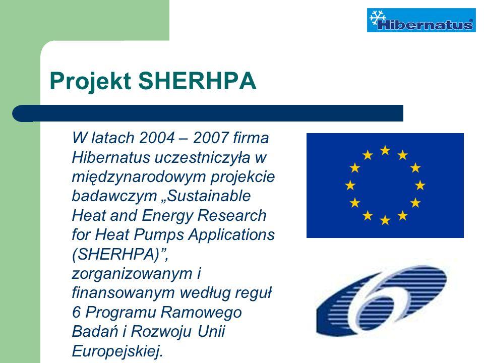 Projekt SHERHPA W latach 2004 – 2007 firma Hibernatus uczestniczyła w międzynarodowym projekcie badawczym Sustainable Heat and Energy Research for Heat Pumps Applications (SHERHPA), zorganizowanym i finansowanym według reguł 6 Programu Ramowego Badań i Rozwoju Unii Europejskiej.