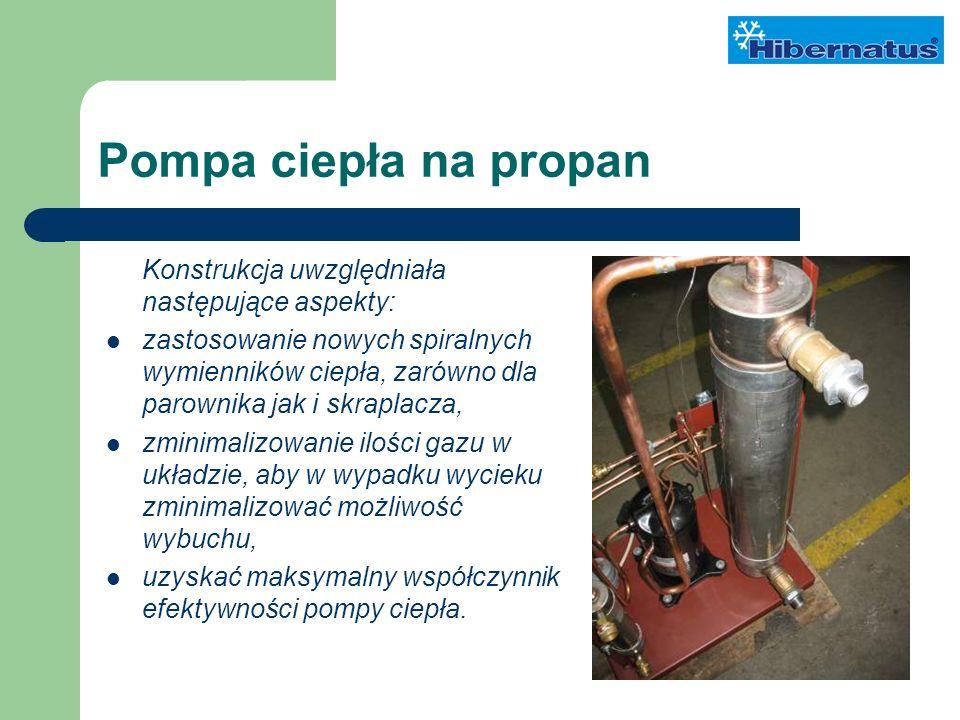 Pompa ciepła na propan Konstrukcja uwzględniała następujące aspekty: zastosowanie nowych spiralnych wymienników ciepła, zarówno dla parownika jak i skraplacza, zminimalizowanie ilości gazu w układzie, aby w wypadku wycieku zminimalizować możliwość wybuchu, uzyskać maksymalny współczynnik efektywności pompy ciepła.