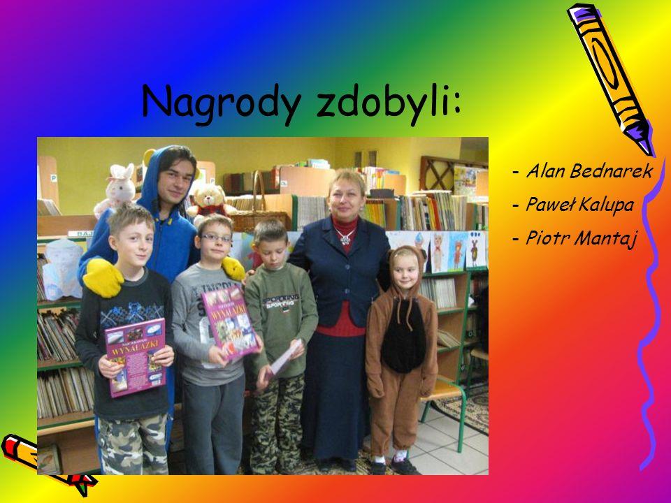 Nagrody zdobyli: - Alan Bednarek - Paweł Kalupa - Piotr Mantaj