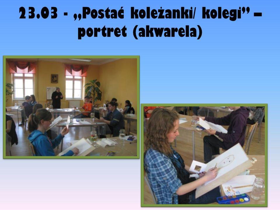 23.03 - Postać koleżanki/ kolegi – portret (akwarela)