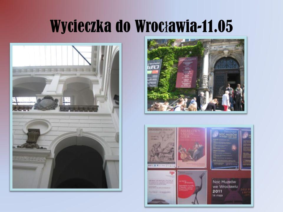 Wycieczka do Wroc ł awia-11.05