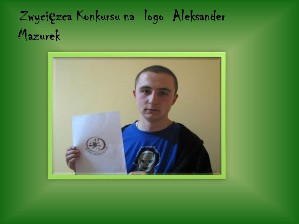 Zwyci ę zca Konkursu na logo Aleksander Mazurek