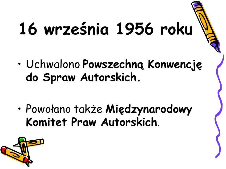 1976 rok POLSKA przystępuje do konwencji o przestrzeganiu praw autorskich. copyright