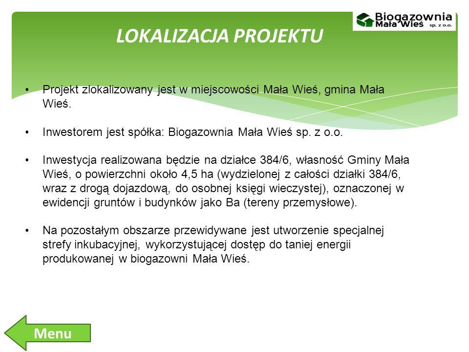 LOKALIZACJA PROJEKTU Projekt zlokalizowany jest w miejscowości Mała Wieś, gmina Mała Wieś.