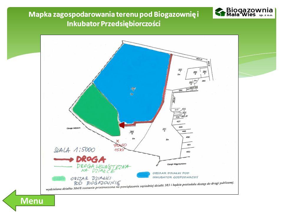 Mapka zagospodarowania terenu pod Biogazownię i Inkubator Przedsiębiorczości Menu