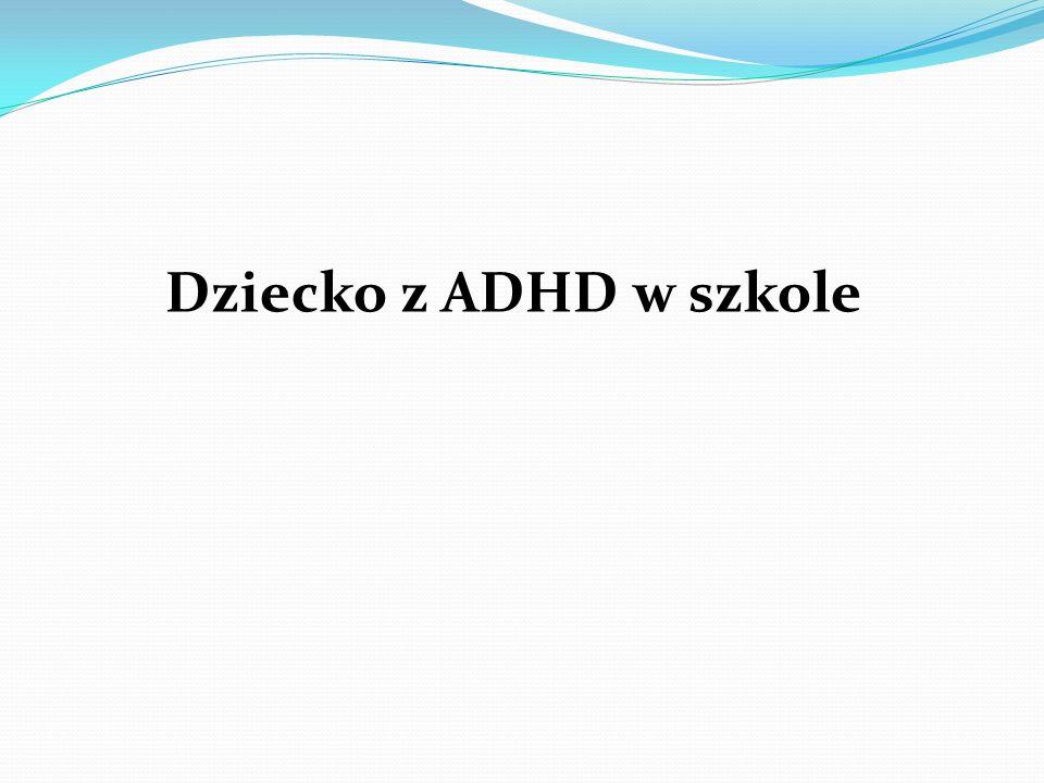Dziecko z ADHD w szkole