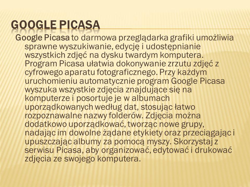 Google Picasa to darmowa przeglądarka grafiki umożliwia sprawne wyszukiwanie, edycję i udostępnianie wszystkich zdjęć na dysku twardym komputera. Prog