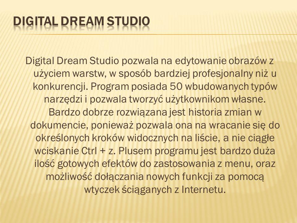Digital Dream Studio pozwala na edytowanie obrazów z użyciem warstw, w sposób bardziej profesjonalny niż u konkurencji. Program posiada 50 wbudowanych